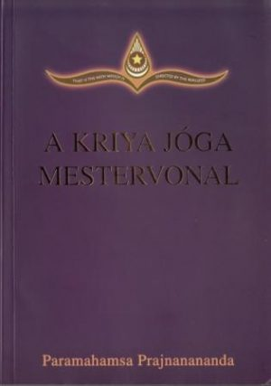 A Kriya Jóga Mestervonal